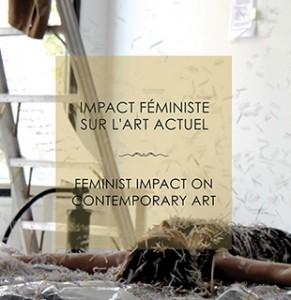 """Tamar Tembeck, """"Matrimoine en Mouvements"""" (Fr/Eng), Impact Féministe sur l'art actuel / Feminist Impact on Contemporary Art. Montréal: La Centrale Galerie Powerhouse, 2015: pp.15-22."""